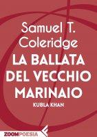 La ballata del vecchio marinaio - Samuel Taylor Coleridge
