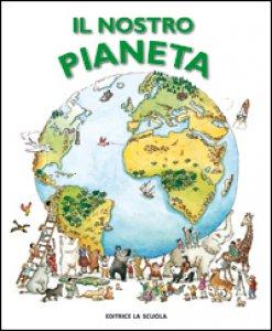 Copertina di 'Il nostro pianeta'