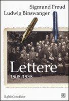 Lettere (1908-1938) - Freud Sigmund, Binswanger Ludwig