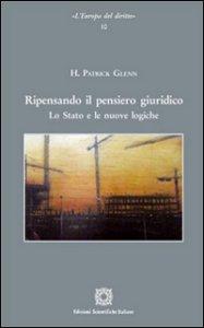 Copertina di 'Ripensando il pensiero giuridico. Lo stato e le nuove logiche'