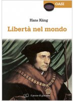 Libert� nel mondo - Hans K�ng