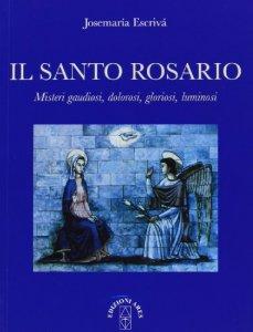 Risultati immagini per escriva il santo rosario