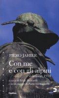 Con me e con gli alpini - Jahier Piero