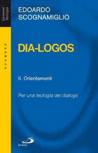 Copertina di 'Dia-logos. Per una teologia del dialogo'