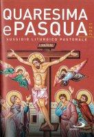 Quaresima e Pasqua 2021. Sussidio liturgico pastorale - A. Amapani