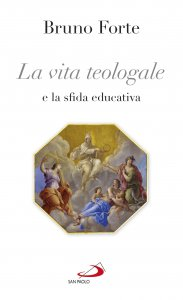 Copertina di 'La vita teologale e la sfida educativa'