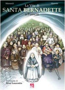 Copertina di 'La vita di santa Bernadette a fumetti'