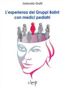 Copertina di 'L' esperienza dei Gruppi Balint con medici pediatri'