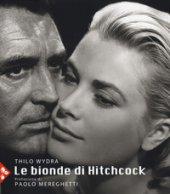Le bionde di Hitchcock - Wydra Thilo