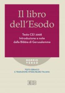 Copertina di 'Libro dell'Esodo. Testo CEI 2008. Introduzione e note dalla Bibbia di Gerusalemme'