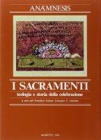 Anamnesis [vol_3.1] / I sacramenti