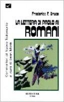 La lettera di Paolo ai romani. Introduzione e commentario - Bruce Frederick F.