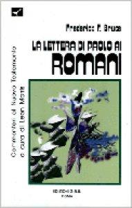 Copertina di 'La lettera di Paolo ai romani. Introduzione e commentario'