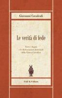 Le verità di fede - Giovanni Cavalcoli