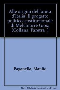 Copertina di 'Alle origini dell'unità d'Italia'