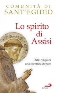 Copertina di 'Lo spirito di Assisi'