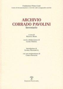 Copertina di 'Archivio Corrado Pavolini. Inventario'