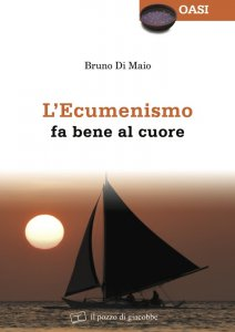 Copertina di 'L' ecumenismo fa bene al cuore'
