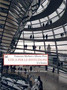 Copertina di 'Etica per le istituzioni'