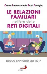 Copertina di 'Le relazioni familiari nell'era delle reti digitali'
