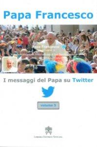 Copertina di 'I messaggi del Papa su Twitter'
