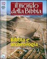 Il mondo della Bibbia (2012) - vari Autori