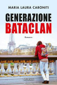Copertina di 'Generazione Bataclan'