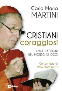 Copertina di 'Cristiani coraggiosi'