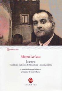 Copertina di 'Lucera. Un comune pugliese nell'età moderna e contemporanea'