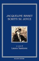 Scritti su Joyce. Ediz. multilingue - Risset Jacqueline