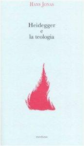 Copertina di 'Heidegger e la teologia'