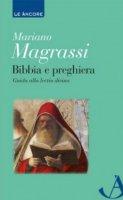 Bibbia e preghiera - Mariano Magrassi