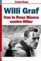 Willi Graf - Rosa Paola
