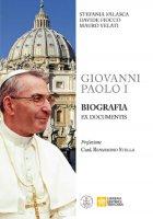 Giovanni Paolo I. Biografia ex documentis - Stefania Falasca , Davide Fiocco , Mauro Velati