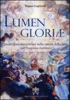 Lumen Gloriæ - Mauro Gagliardi
