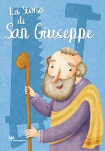 Copertina di 'La storia di San Giuseppe'
