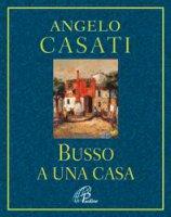 Busso a una casa - Angelo Casati
