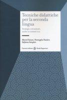Tecniche didattiche per la seconda lingua. Strategie e strumenti anche in contesti CLIL - Danesi Marcel, Diadori Pierangela, Semplici Stefania