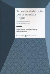Copertina di 'Tecniche didattiche per la seconda lingua. Strategie e strumenti anche in contesti CLIL'