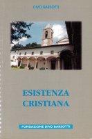 Esistenza cristiana - Divo Barsotti