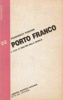 Porto franco - Francesco Fuschini