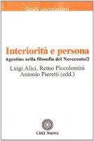 Agostino nella filosofia del Novecento [vol_2] / Interiorità e persona