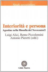 Copertina di 'Agostino nella filosofia del Novecento [vol_2] / Interiorità e persona'