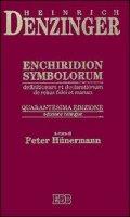 Enchiridion symbolorum, definitionum et declarationum de rebus fidei et morum - Denzinger Heinrich