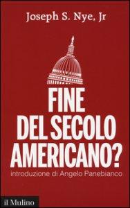 Copertina di 'Fine del secolo americano?'