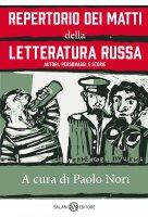 Repertorio dei matti della letteratura russa - AA.VV., Paolo Nori