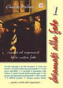 Copertina di 'Chiamati alla fede. Risposte ad argomenti della nostra fede [vol_1]'