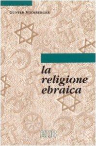Copertina di 'La religione ebraica'