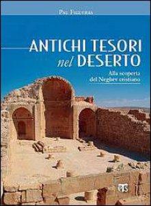 Copertina di 'Antichi tesori nel deserto'