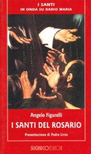 Copertina di 'I santi del rosario'